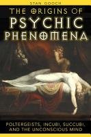 The Origins of Psychic Phenomena PDF