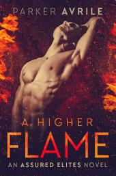 A Higher Flame