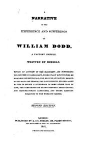 A Narrative of the Experience and Sufferings of William Dodd: A Factory Cripple