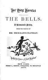 The Bells: A Romantic Story