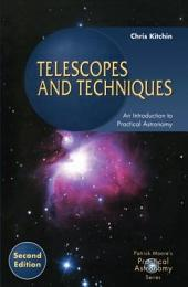 Telescopes and Techniques: An Introduction to Practical Astronomy, Edition 2