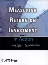 In Action: Measuring Return on Investment, Volume 3