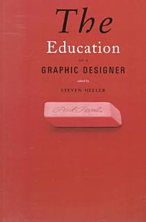 The Education of a Graphic Designer Book