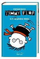 Timmy Flop 02  In streng super geheimer Mission PDF