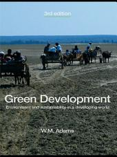 Green Development: Environment and Sustainability in a Developing World, Edition 3