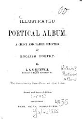 Illustrated poetical album: A choice and varied selection of English poetry. The illustr. by Birket-Foster and other artists