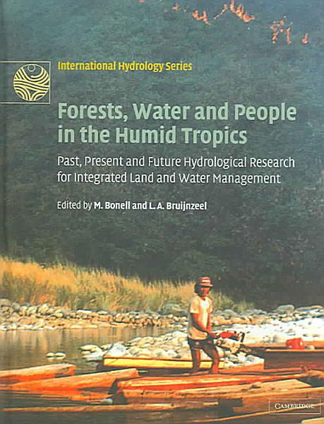 Forests  Water and People in the Humid Tropics