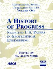 History of Progress: Selected U.S. Papers in Geotechnical Engineering