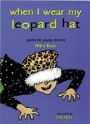 When I Wear My Leopard Hat