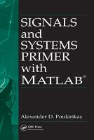 Signals and Systems Primer with MATLAB PDF