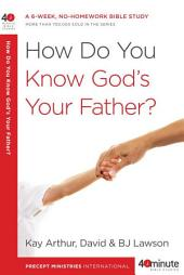 How Do You Know God's Your Father?: A 6-Week, No-Homework Bible Study