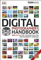 Digital Photographer s Handbook PDF