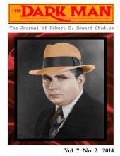 The Dark Man: The Journal of Robert E. Howard Studies