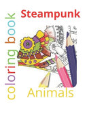 Steampunk Coloring Book Animals
