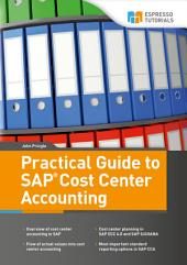 Practical Guide to SAP Cost Center Accounting
