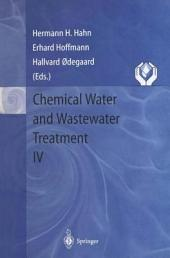 Chemical Water and Wastewater Treatment IV: Proceedings of the 7th Gothenburg Symposium 1996, September 23 – 25, 1996, Edinburgh, Scotland