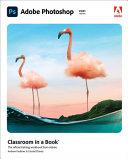 Adobe Photoshop Classroom in a Book  2021 Release  PDF