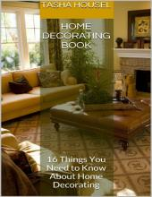 Home Decorating Book: 16 Things You Need to Know About Home Decorating