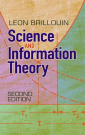 Science and Information Theory: Second Edition, Edition 2