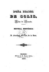 Doña Isabel de Solis: reina de Granada..