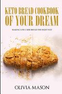 Keto Bread Cookbook of Your Dream PDF