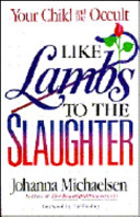 Download Like Lambs to the Slaughter Book