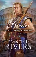 Atretes   Flucht nach Germanien PDF