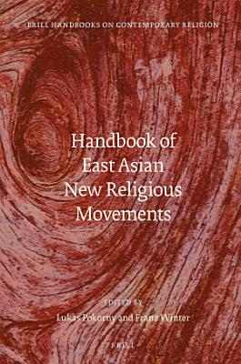 Handbook of East Asian New Religious Movements
