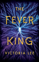 The Fever King Book