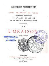 Directions spirituelles de Saint François De Sales... De l'Oraison