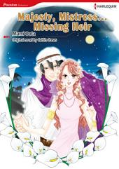 Majesty, Mistress…Missing Heir: Harlequin Comics