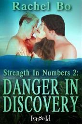 Danger In Discovery