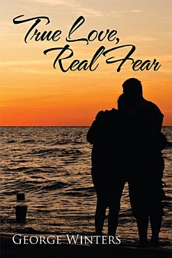 True Love  Real Fear PDF