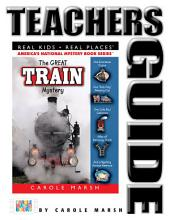 The Great Train Mystery Teachers Guide