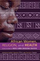 African Women  Religion  and Health PDF