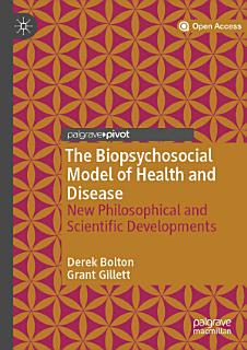 The Biopsychosocial Model of Health and Disease Book