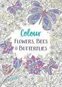 Gardens, Bees and Butterflies