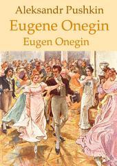 Eugene Onegin (English German Bilingual Edition, illustrated): Eugen Onegin (Englisch Deutsch zweisprachige Ausgabe illustriert)