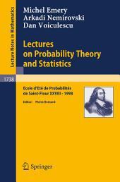 Lectures on Probability Theory and Statistics: Ecole d'Ete de Probabilites de Saint-Flour XXVIII - 1998