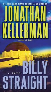 Billy Straight: A Novel
