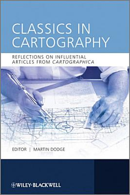 Classics in Cartography PDF
