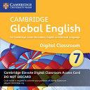 Cambridge Global English Stage 7 Cambridge Elevate Digital Classroom Access Card  1 Year PDF