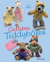 Geliebte Teddybären: zum Stricken