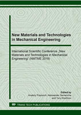 New Materials and Technologies in Mechanical Engineering PDF