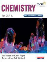 Chemistry for OCR A for Separate Award