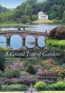 A Grand Tour of Gardens PDF