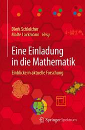 Eine Einladung in die Mathematik: Einblicke in aktuelle Forschung
