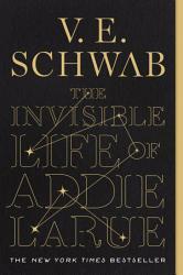 The Invisible Life Of Addie Larue Book PDF