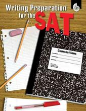 Writing Preparation for the SAT