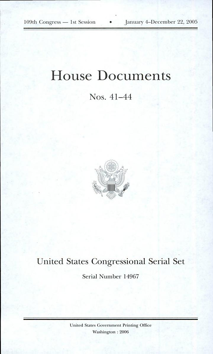 United States Congressional Serial Set, Serial No. 14967, House Documents No. 41-44